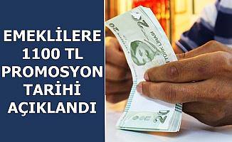 Emekliye 1100 TL Banka Promosyonu Tarihi Açıklandı