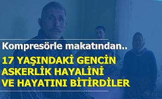 Eşek Şakası 17 Yaşındaki Gencin Askerlik Hayalini Bitirdi: Kompresörle Makatından..