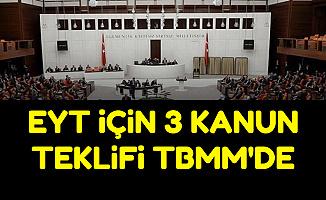 EYT İçin 3 Kanun Teklifi Komisyonda