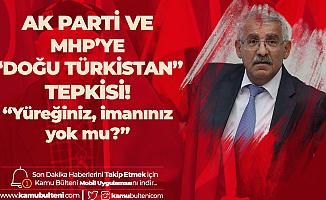 Fahrettin Yokuş'tan MHP ve AK Parti'ye 'Doğu Türkistan' Tepkisi: Elleri, Yürekleri, İmanları Yok muydu?