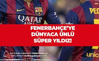 Fenerbahçe'ye Dünyaca Ünlü Süper Yıldız! İlk Görüşme Olumlu Geçti