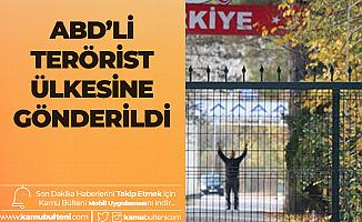 İçişleri Bakanı Süleyman Soylu: Türk-Yunan Sınırındaki DEAŞ'lı Ülkesine Gönderildi