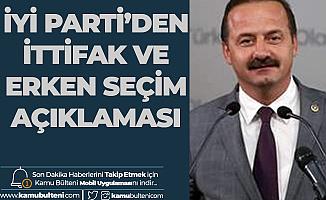 İYİ Parti'den İttifak ve Erken Seçim Açıklaması