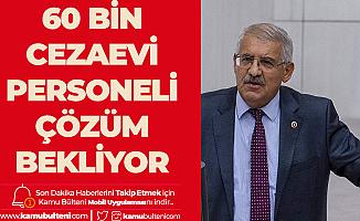 İYİ Partili Fahrettin Yokuş , İnfaz Koruma Memurlarının Sesi Oldu!