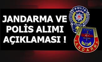 Jandarma ve Polis Alımı Açıklaması