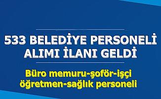KPSS'siz 533 Belediye Personeli Alımı (Büro Memuru-Öğretmen-ATT-İşçi)
