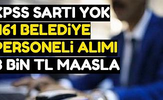 KPSS Şartsız 461 Belediye Personeli Alımı-3 Bin TL Maaşla