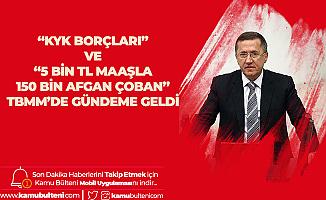 """Lütfü Türkkan """"KYK Borçları ve 5 Bin TL Maaşla 150 Bin Afgan Çoban"""" Meselesini TBMM'de Gündeme Getirdi"""