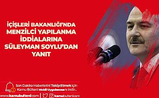 Menzilcilerin İçişleri Bakanlığı'nda Kadrolaştığı İddialarına İçişleri Bakanı Süleyman Soylu'dan Yanıt