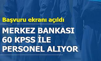 Merkez Bankası 60 KPSS ile Kamu Personel Alımı Yapıyor