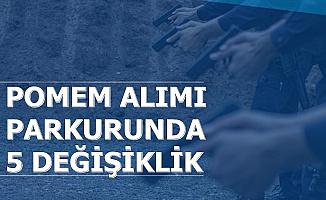 Polis Akademisi POMEM Polis Alımı Parkurunda 5 Değişiklik Yapıldı