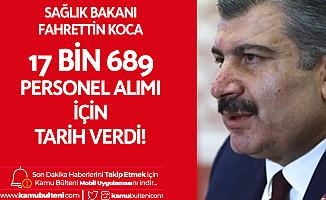Sağlık Bakanı Fahrettin Koca, Sağlık Bakanlığı 17 Bin 689 Personel Alımı için Tarih Verdi!