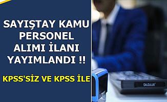 Sayıştay KPSS'li ve KPSS'siz Kamu Personeli Alımı Yapacak