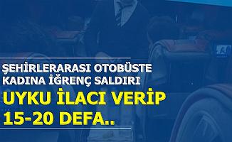 Şehirlerarası Otobüste İğrenç Saldırı İddiası: Muavin, Uyku İlacı Verip 15-20 Defa..