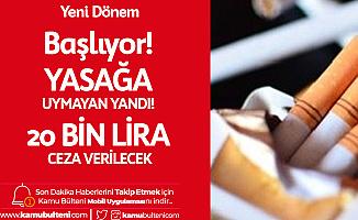 Sigarada Yeni Dönem 5 Aralık'ta Başlayacak! Yasağa Uymayana 20 Bin Lira Ceza