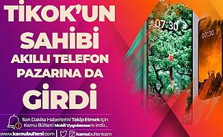 Sosyal Medya Devi Haline Gelen Tiktok'un Sahibi Telefon Pazarına da Girdi