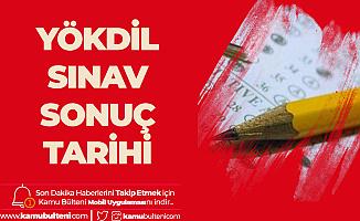 Yükseköğretim Kurumları Yabancı Dil Sınavı Sonuçları (YÖKDİL Sınav Sonuçları) için Tarih Netleşti