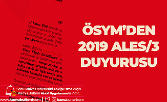 2019 ALES/3 Cevap Kağıtları ve Aday Cevapları Erişime Açıldı