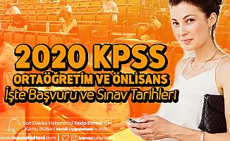 2020 KPSS Ortaöğretim/Lise ve KPSS Önlisans Sınav ve Başvuru Tarihleri