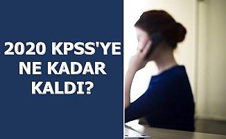 2020 KPSS'ye Ne Kadar Kaldı? İşte 2020 ÖSYM Sınav Takvimi