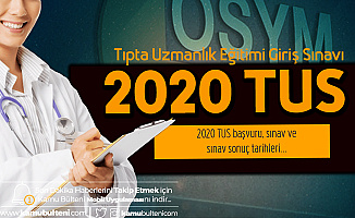 2020 TUS Başvuruları 3 Ocak'ta Başlayacak