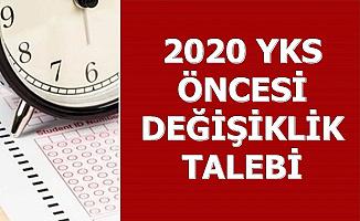 2020 YKS Öncesi Değişiklik Talebi (TYT AYT)