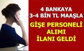 4 Bankaya 3-4 Bin TL Maaşla Gişe Personeli Alımı