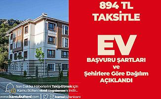 894 TL Taksitle Ev Sahibi Olacaklar! 100 Bin Sosyal Konut Projesi için Başvurular Başlıyor! TOKİ Başvuru Şartları Açıklandı