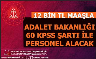 Adalet Bakanlığı 60 KPSS ve 12 Bin TL Maaş ile Kamu Personeli Alımı Yapacak (Mühendis)