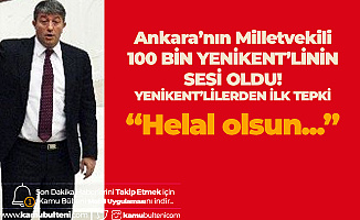 Ankara'nın Kanayan Yarası Haline Gelmişti! Yenikent için MHP Ankara Milletvekili Erkan Haberal'dan Takdir Toplayan Çağrı