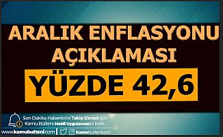 Aralık 2019 TÜFE Açıklaması: Enflasyon Yüzde 42.6
