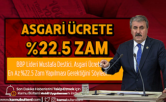 """BBP Lideri Destici'den Asgari Ücrete """"%22.5 Zam"""" Çağrısı"""
