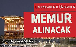 Cumhurbaşkanlığı Memur Alımı (İletişim Uzman Yardımcılığı Sınavı) Başvuruları 13 Ocak'ta Başlayacak