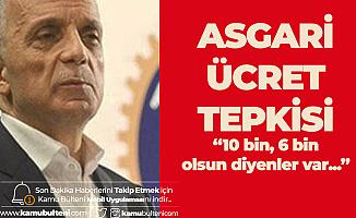 Ergün Atalay'dan 2020 yılı Asgari Ücret Tepkisi: 10 Bin, 6 Bin Olsun Diyorlar...