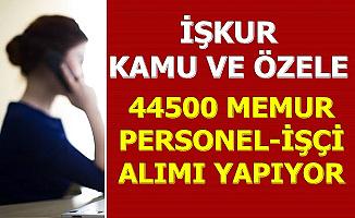 İŞKUR 44 Bin 500 Personel Alımı Yapıyor