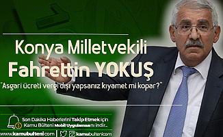 İYİ Parti Konya Milletvekili'nden Çok Sert Asgari Ücret ve Suriyeli Açıklaması: Kıyamet Mi Kopar?