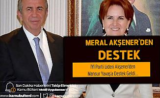 İYİ Parti Lideri Meral Akşener'den Ankara Büyükşehir Belediye Başkanı Mansur Yavaş'a Destek