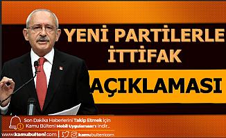 Kemal Kılıçdaroğlu'ndan Yeni Partilerle İttifak Açıklaması: Davutoğlu ve Babacan...