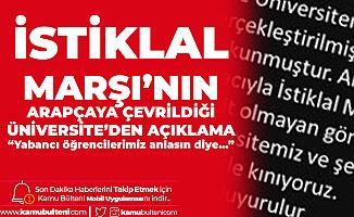 """Kırıkkale Üniversitesi Rektörlüğü'nden """"Arapça İstiklal Marşı"""" Açıklaması: Yabancı Öğrenciler Anlasın Diye Çevrildi"""