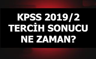 KPSS 2019/2 Tercih Sonuçları Ne Zaman Açıklanacak?