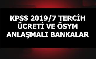 KPSS 2019/7 Tercih Ücreti ve Anlaşmalı Bankalar ATM'ler