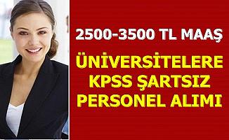 KPSS Şartı Yok: Üniversitelere İŞKUR'dan Personel Alımı 2500-3500 TL Maaş