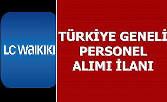 LCW Türkiye Geneli Personel Alımı İlanı (LC Waikiki Kariyer İş İlanları)