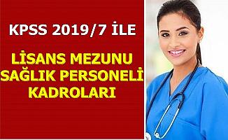 Lisans Mezunu Mülakatsız 4843 Sağlık Personeli Alımı Kadro Dağılımı