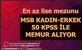 MSB 50 KPSS ile Memur Alımı Başvuru Ekranı Açıldı (Kara-Deniz-Hava-MSÜ)