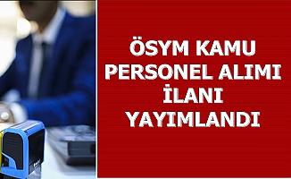 ÖSYM 2018 ve 2019 KPSS Puanı ile Memur Alımı Yapacak