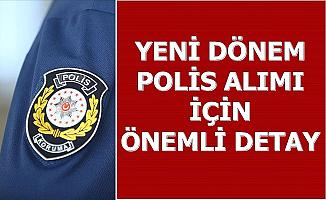 Polis Akademisi 27. dönem POMEM Polis Alımı İçin Önemli Detay