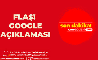 Son Dakika! Rekabet Kurumu'ndan Google Açıklaması!