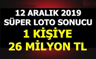 Son Dakika Süper Loto Sonuçları 12 Aralık 2019 1 Kişiye 26 Milyon TL