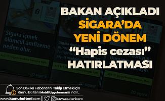 Tarım Bakanı'ndan Sigarada Tek Tip Dönemine İlişkin Açıklama!  'Hapis Cezası Uyarısı'